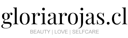 gloriarojas.cl - BEAUTY | LOVE | SELFCARE